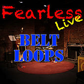 Fearless Live: Belt Loops (Live) by Various Artists