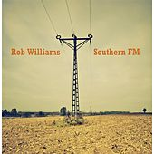 Southern FM by Rob Williams
