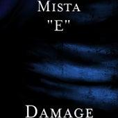 Damage by Mista