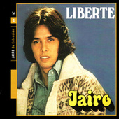 Liberté (Libertad) de Jairo