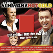 60 Jahre Schwarz Rot Gold 1949-1959 by Various Artists