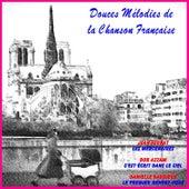 Douces mélodies oubliées de la chanson francaise von Various Artists