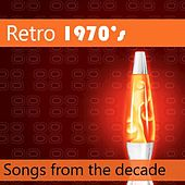 Retro 1970's: Songs from the Decade by Various Artists