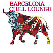 Barcelona Chill Lounge de Various Artists