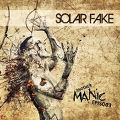 Another Manic Episode (Deluxe Edition) by Solar Fake