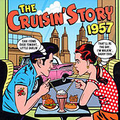 The Cruisin Story 1957 by Various Artists