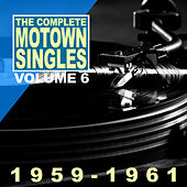 The Complete Motown Singles Vol.6 1959-1961 by Various Artists
