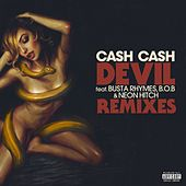 Devil (feat. Busta Rhymes, B.o.B & Neon Hitch) (Remixes) fra Cash Cash