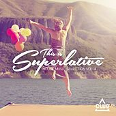 This Is Superlative!, Vol. 4 by Various Artists