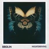 Nightdriving by Brolin