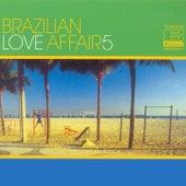 Brazilian Love Affair, Vol. 5 de Various Artists