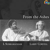From the Ashes (Instrumental) by L. Subramaniam