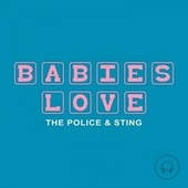 Babies Love The Police and Sting by Judson Mancebo