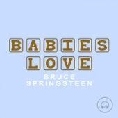 Babies Love Bruce Springsteen de Judson Mancebo
