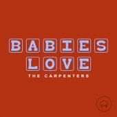 Babies Love The Carpenters de Judson Mancebo