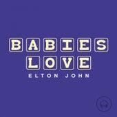 Babies Love Elton John de Judson Mancebo