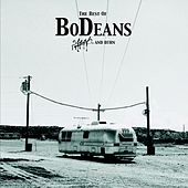 Best Of Bodeans : Slash & Burn by BoDeans
