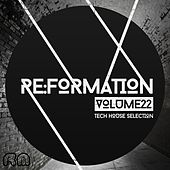 Re:Formation, Vol. 22 - Tech House Selection by Various Artists