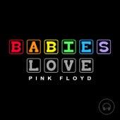 Babies Love Pink Floyd de Judson Mancebo