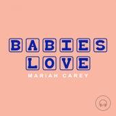 Babies Love Mariah Carey de Judson Mancebo