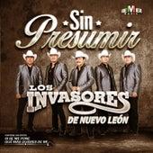 Sin Presumir by Los Invasores De Nuevo Leon