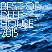 Best Of Deep House 2015 - EP de Various Artists