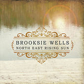North East Rising Sun by Brooksie Wells