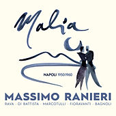 MALIA - Napoli 1950 -1960 di Massimo Ranieri