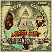 Conspiracy Theory - Single by Bored Stiff