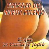 Tipicazo del Nuevo Milenio by Various Artists