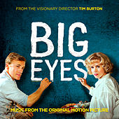 Big Eyes: Music From The Original Motion Picture de Various Artists
