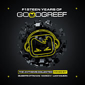 F15teen Years of Goodgreef (The Anthems Collected) von Various Artists