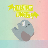 Elefantens Vuggevise by Sys Bjerre