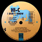 I Dont Know by Hi-C