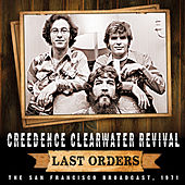 Last Orders von Creedence Clearwater Revival