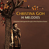 14 Melodies (Live at Le Petit Faucheux France) fra Christina Goh