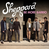 Be More Barrio de Sheppard