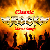 Classic Rock Movie Songs von Rock Classic Hits AllStars