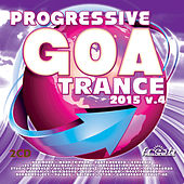 Progressive Goa Trance 2015 v4 by Various Artists