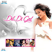 Dil Di Gal by Various Artists