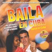 Baila en Cuba 2008 by Various Artists