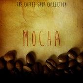 The Coffee Shop Collection - Mocha de Various Artists