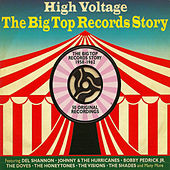 High Voltage The Big Top Records Story 1958-1962 de Various Artists