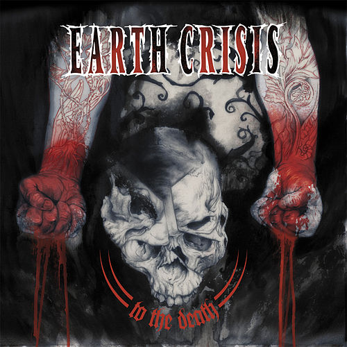 To the Death by Earth Crisis