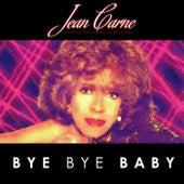 Bye Bye Baby by Jean Carne