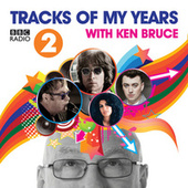 BBC Radio 2's Tracks Of My Years With Ken Bruce by Various Artists