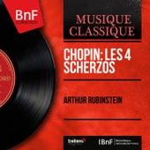 Chopin: Les 4 Scherzos (Mono Version) by Arthur Rubinstein