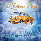 The Sum of No Evil von The Flower Kings