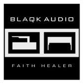 Faith Healer by Blaqk Audio