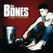 Straight Flush Ghetto by The Bones